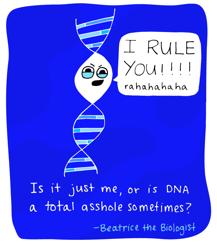 dna i rule you is it just me or is DNA a total asshole sometimes